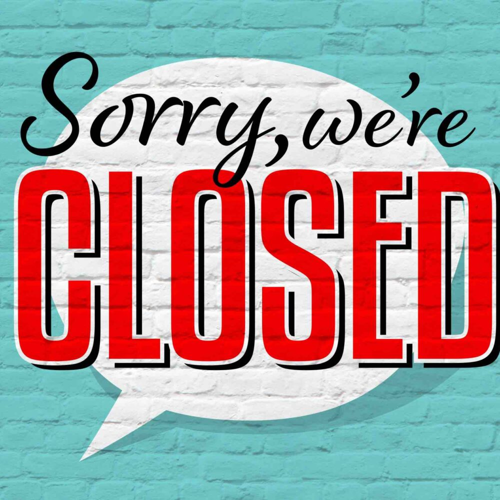 Schriftzug Corona: Sorry we are closed