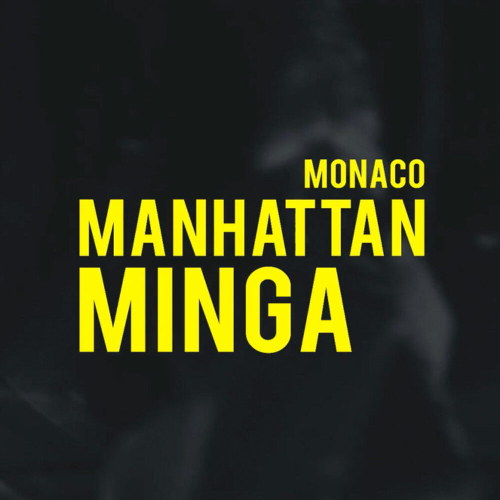Monaco Manhattan Minga Film