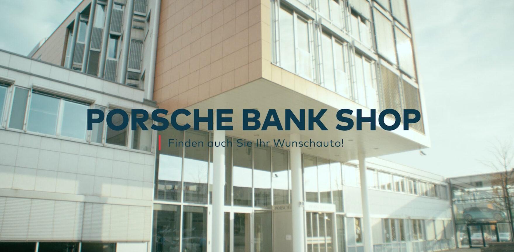 Porsche Bank Shop Film Intro