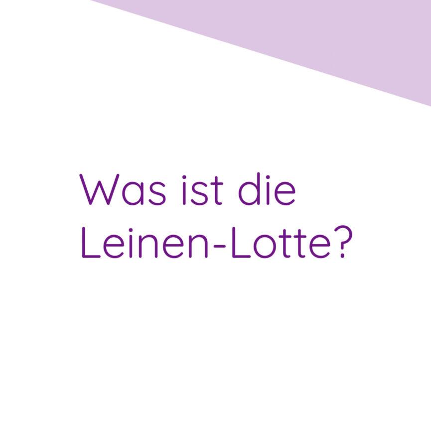 Leinen-Lotte 2D-Erklärvideo Still Text Frage